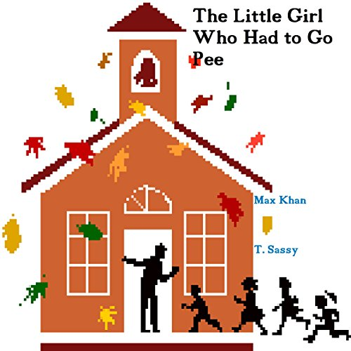 The Little Girl Who Had to Go Pee audiobook cover art