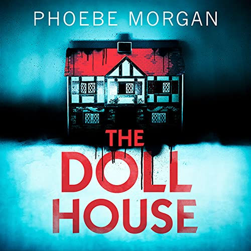 The Doll House Audiobook By Phoebe Morgan cover art