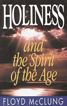 Holiness and the Spirit of the Age 0890817901 Book Cover