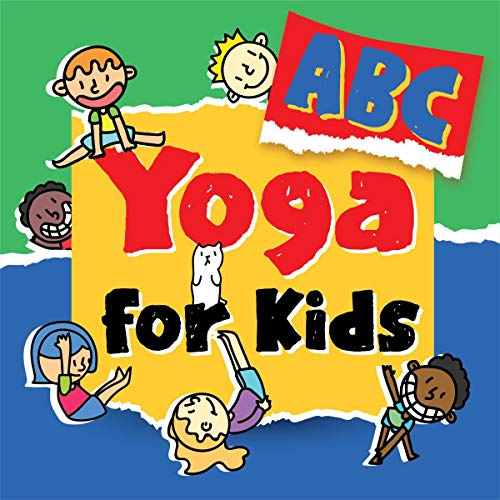 ABC Yoga for Kids: ABC Yoga Books For Toddlers and Kids Preschoolers (English Edition)