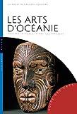 Les Arts d'Océanie (Australie, Mélanésie, Micronésie, Polynésie) Société-Rituels-Aires culturelles