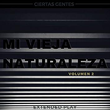 Mi Vieja Naturaleza, Vol. 2 - EP
