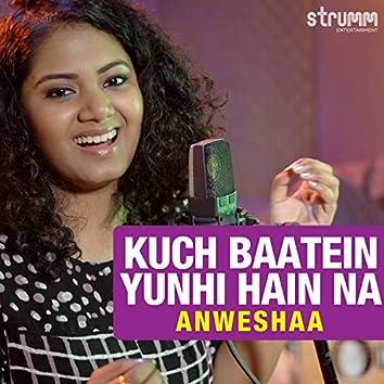 Kuch Baatein Yunhi Hain Na - Single