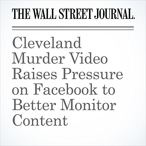 Cleveland Murder Video Raises Pressure on Facebook to Better Monitor Content copertina