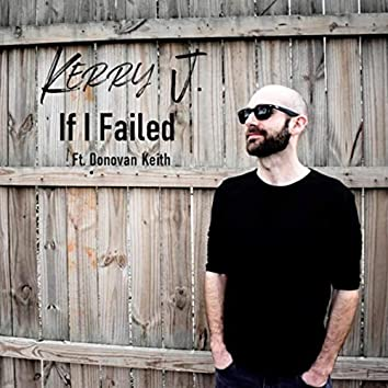 If I Failed (feat. Donovan Keith)