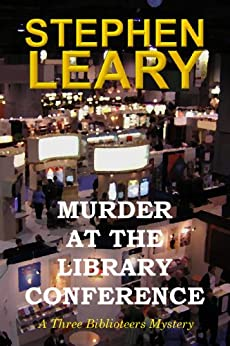 Murder at the Library Conference by [Stephen Leary]