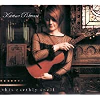 This Earthly Spell by KARINE POLWART (2008-10-21)
