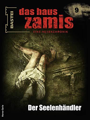 Das Haus Zamis 9: Der Seelenhändler