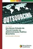 Elias Silva, A: Um Breve Estudo da Terceirização na Administ