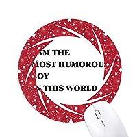 私は、ユーモラスな男の子 円形滑りゴムの赤のホイールパッド