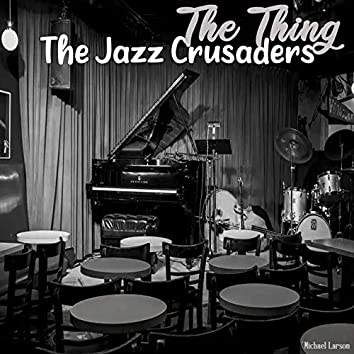 The Thing - The Jazz Crusaders