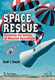 Space Rescue: Ensuring the Safety of Manned Spaceflight (Springer Praxis Books / Space Exploration)