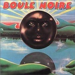 Boule Noire by Boule Noire (1996-01-01)