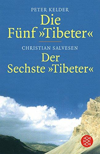 Die Fünf Tibeter / Der Sechste Tibeter (Ratgeber / Lebenskrisen, Band 16237)