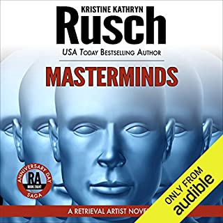 Masterminds     Anniversary Day Saga, Book 8 (Retrieval Artist Universe)              By:                                                                                                                                 Kristine Kathryn Rusch                               Narrated by:                                                                                                                                 Jay Snyder                      Length: 10 hrs and 7 mins     108 ratings     Overall 4.5