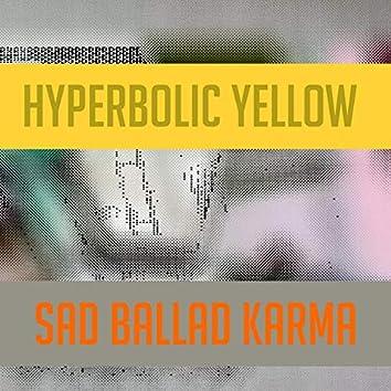 Sad Ballad Karma