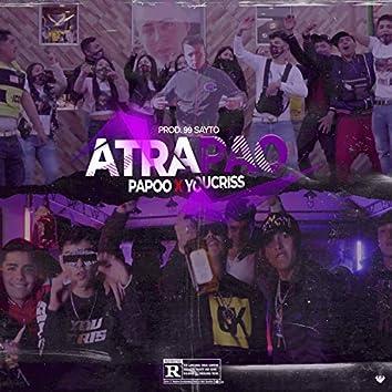 Atrapao (Con Papoo)
