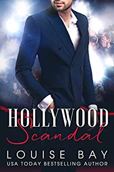 Hollywood Scandal by [Louise Bay]
