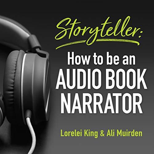 Storyteller Audiobook By Lorelei King,                                                                                        Ali Muirden cover art