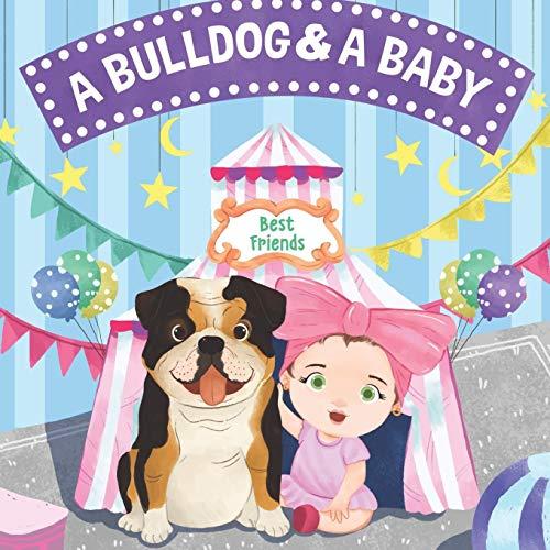 A Bulldog & A Baby