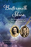 Buttermilk Skies: The Missionary Lives of James and Georgie Teel