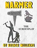 NARMER: The Screenplay