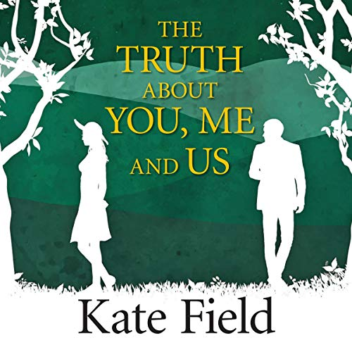 The Truth About You, Me and Us audiobook cover art