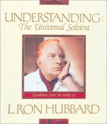 Understanding: The Universal Solvent