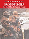 Brandenburgers: The Third Reich's Special Forces (Spearhead, No. 13)