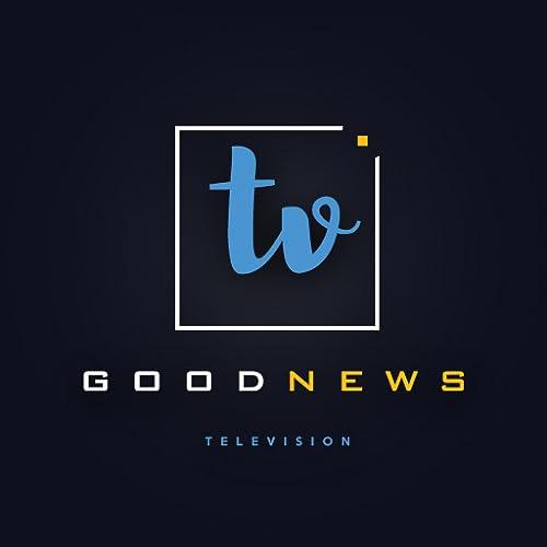 GoodNews Tv