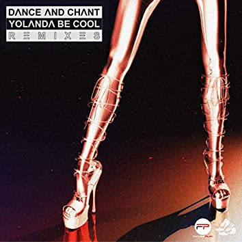 Dance And Chant (Remixes)