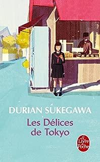 Les delices de Tokyo (French Edition)