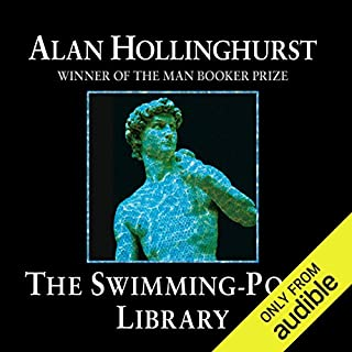 The Swimming Pool Library                   By:                                                                                                                                 Alan Hollinghurst                               Narrated by:                                                                                                                                 Samuel West                      Length: 12 hrs and 22 mins     6 ratings     Overall 4.7