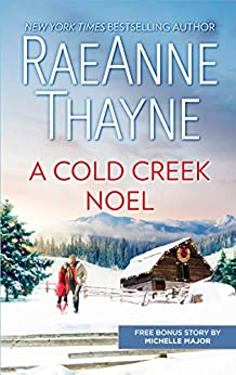 A Cold Creek Noel/A Very Crimson Christmas (The Cowboys of Cold Creek Book 12) by [Michelle Major, RaeAnne Thayne]