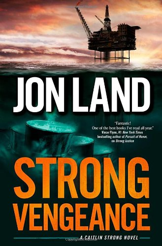 Image of Strong Vengeance: A Caitlin Strong Novel (Caitlin Strong Novels)
