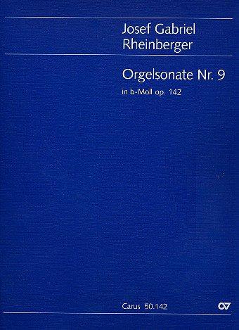 Sonate b-Moll Nr.9 op.142 : für Orgel