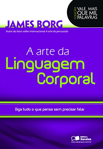 Amazon Com Br Ebooks Kindle A Arte Da Linguagem Corporal James Borg