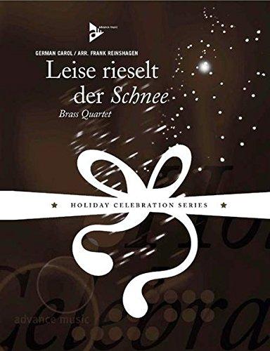 Leise rieselt der Schnee: Trompete/Flügelhorn, Trompete/Flügelhorn/Horn in F, Posaune, Bass-Posaune/Euphonium/Tuba. Partitur und Stimmen.