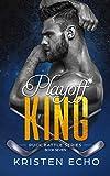 Playoff King (Puck Battle Book 7)