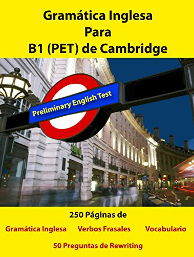 Gramática Inglesa para B1 (PET) de Cambridge