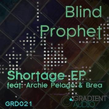 Shortage EP