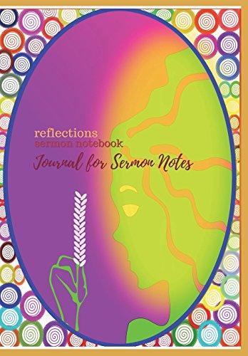 Reflections:Sermon Notebook, Journal for Sermon Notes: Take sermon notes to  reflect, notes taking journal for teens, sunday school notebook, christian
