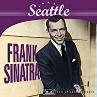 Seattle (Remastered) by Frank Sinatra