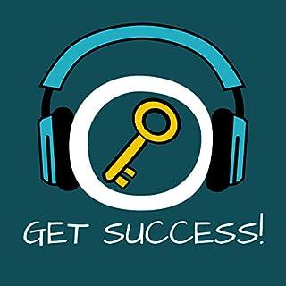 Get Success! Erfolgreich werden mit Hypnose Titelbild