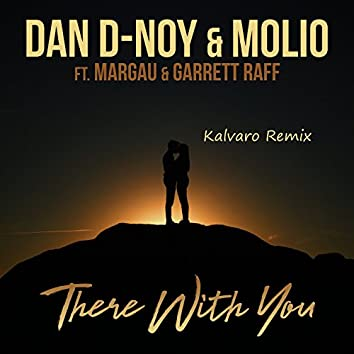 There With You (Kalvaro Remix)