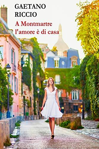A Montmartre l'amore è di casa