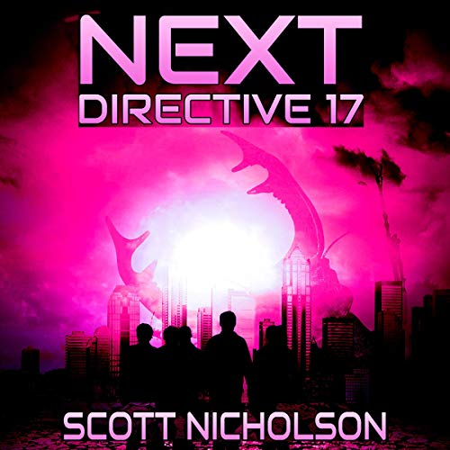 Directive 17: A Post-Apocalyptic Thriller     Next, Book 4              De :                                                                                                                                 Scott Nicholson                               Lu par :                                                                                                                                 Kevin Clay                      Durée : 6 h et 42 min     Pas de notations     Global 0,0