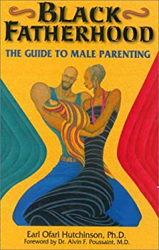 Paperback Black Fatherhood II : Black Women Talk about Their Men Book
