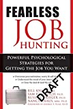 Image of Fearless Job Hunting: Powerful Psychological Strategies for Getting the Job You Want