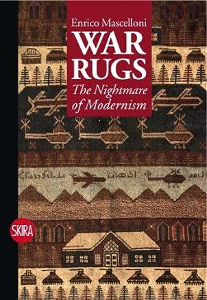 War Rugs: Nightmare of Modernism